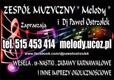 Zespół muzyczny MELODY i DJ Paweł Ostrzołek