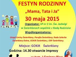 """Festyn rodzinny """"Mama, Tata i Ja"""""""
